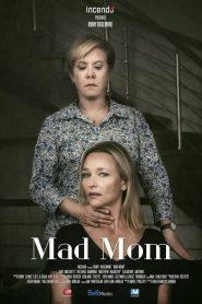 Mad Mom (2019)