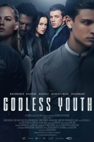 Godless Youth (2017)