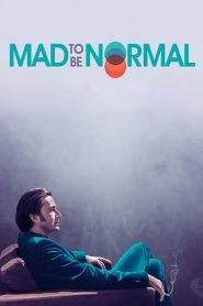 Mad to Be Normal (2017) Online Subtitrat in Romana HD Gratis