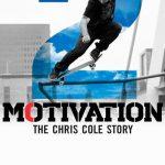 Motivation 2: The Chris Cole Story (2015)