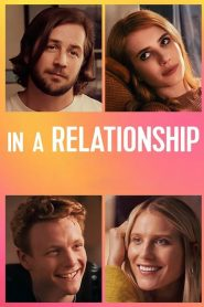 In a Relationship (2018) Online Subtitrat in Romana HD Gratis