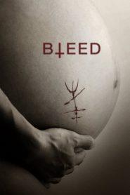Bleed (2016)