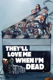 They'll Love Me When I'm Dead (2018) Online Subtitrat in Romana HD Gratis