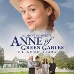 Anne of Green Gables: The Good Stars (2017)