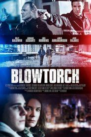 Blowtorch (2016)