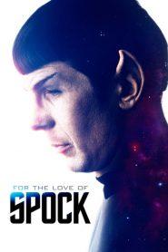 For the Love of Spock (2016) Online Subtitrat in Romana HD Gratis