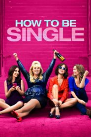 How to Be Single (2016) Online Subtitrat in Romana HD Gratis