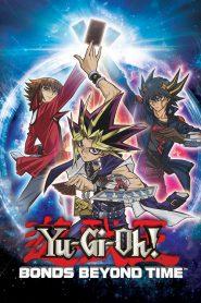 Yu-Gi-Oh! 3D: Bonds Beyond Time (2010)