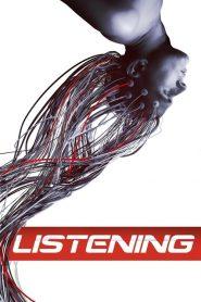 Listening (2015) Online Subtitrat in Romana HD Gratis