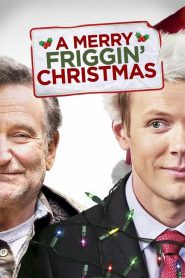 A Merry Friggin' Christmas (2014) Online Subtitrat in Romana HD Gratis