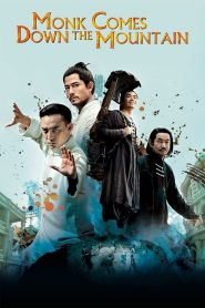 Monk Comes Down the Mountain (2015) Online Subtitrat in Romana HD Gratis