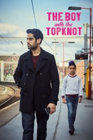 The Boy with the Topknot (2017) Online Subtitrat in Romana HD Gratis