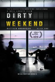 Dirty Weekend (2015)