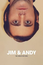 Jim & Andy: The Great Beyond (2017)