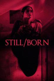 Still/Born (2018)