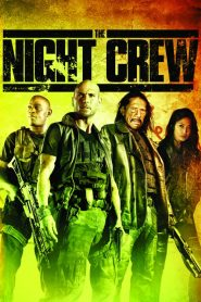 The Night Crew (2015)