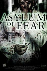 Asylum of Fear (2018)