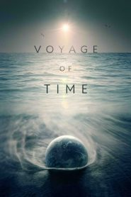 Voyage of Time: Life's Journey (2017) Online Subtitrat in Romana HD Gratis