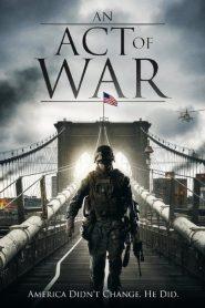An Act of War (2015)
