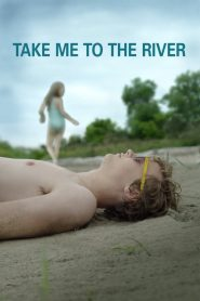 Take Me to the River (2016)