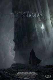 The Shaman (2015) Online Subtitrat in Romana HD Gratis