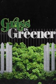 Grass is Greener (2019) Online Subtitrat in Romana HD Gratis