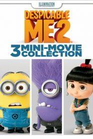Despicable Me 2: 3 Mini-Movie Collection (2014)