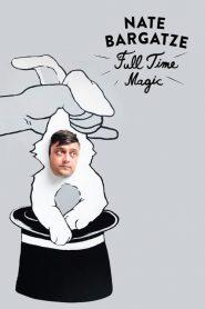 Nate Bargatze: Full Time Magic (2015)