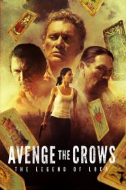 Avenge the Crows (2017)