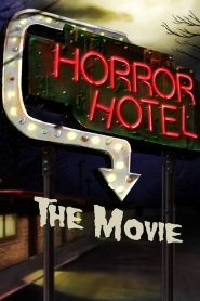 Horror Hotel The Movie (2016)