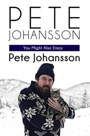 Pete Johansson: You Might Also Enjoy Pete Johansson (2016)