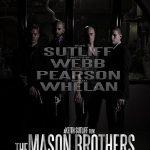 The Mason Brothers (2017)