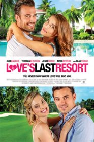Love's Last Resort (2017)
