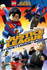 Lego DC Comics Super Heroes: Justice League – Attack of the Legion of Doom! (2015)