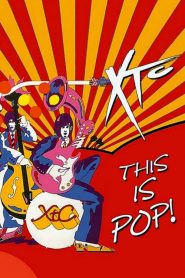 XTC: This Is Pop (2017)