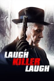 Laugh Killer Laugh (2015)