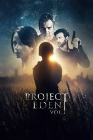Project Eden: Vol. I (2017) Online Subtitrat in Romana HD Gratis