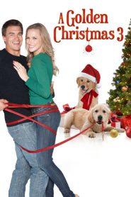 A Golden Christmas 3 (2012) Online Subtitrat in Romana HD Gratis