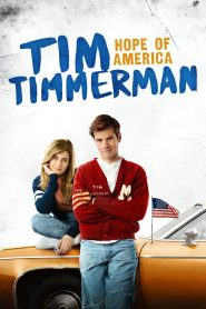 Tim Timmerman: Hope of America (2017)