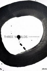 Three Worlds (2018)