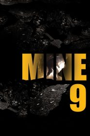 Mine 9 (2019) Online Subtitrat in Romana HD Gratis