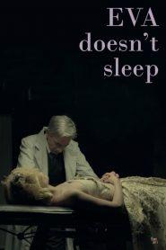 Eva Doesn't Sleep (2015)