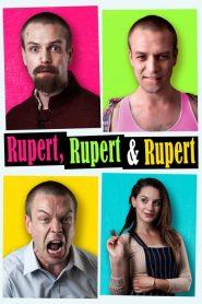 Rupert, Rupert & Rupert (2019) Online Subtitrat in Romana HD Gratis
