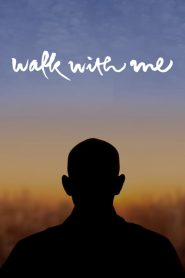 Walk with Me (2017) Online Subtitrat in Romana HD Gratis