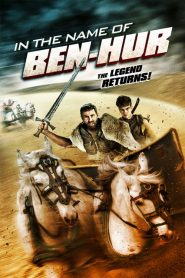 In the Name of Ben-Hur (2016)