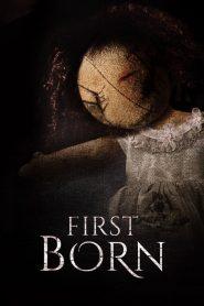 First Born (2016) Online Subtitrat in Romana HD Gratis