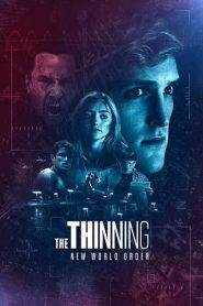 The Thinning: New World Order (2018)