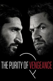 The Purity of Vengeance (2018) Online Subtitrat in Romana HD Gratis