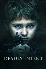 Deadly Intent (2016)