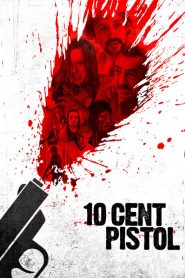 10 Cent Pistol (2015)